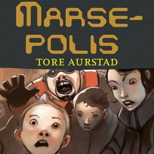 Marsepolis (lydbok) av Tore Aurstad