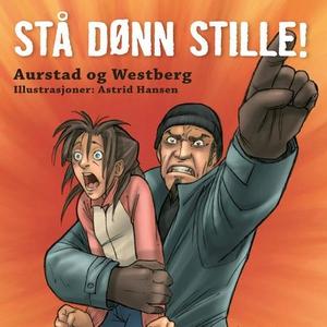 Stå dønn stille! (lydbok) av Tore Aurstad, Ca