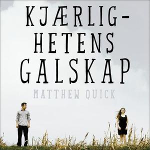 Kjærlighetens galskap (lydbok) av Matthew Qui