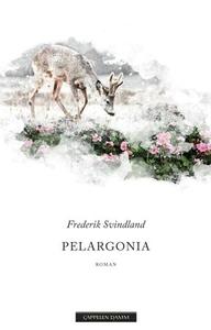 Pelargonia (ebok) av Frederik Svindland