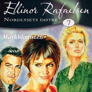 Markblomsten (lydbok) av Ellinor Rafaelsen