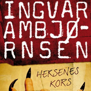 Heksenes kors (lydbok) av Ingvar Ambjørnsen