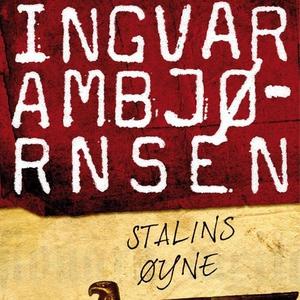 Stalins øyne (lydbok) av Ingvar Ambjørnsen