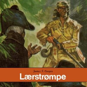 Lærstrømpe (lydbok) av James Fenimore Cooper