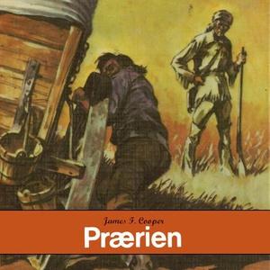 Prærien (lydbok) av James Fenimore Cooper