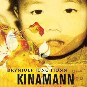 Kinamann (lydbok) av Brynjulf Jung Tjønn
