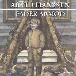 Fader armod (lydbok) av Arvid Hanssen