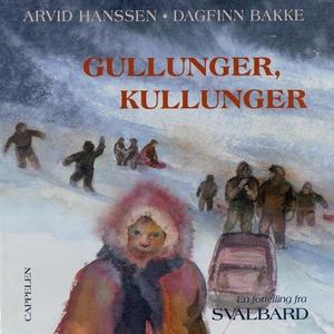 Gullunger, kullunger (lydbok) av Arvid Hansse