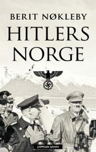 Hitlers Norge (ebok) av Berit Nøkleby