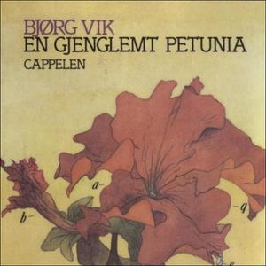 En gjenglemt petunia (lydbok) av Bjørg Vik