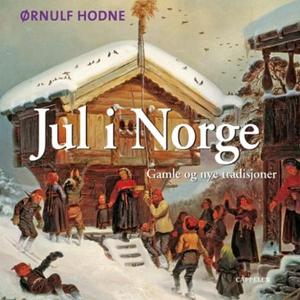 Jul i Norge (lydbok) av Ørnulf Hodne