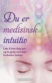 Du er medisinsk intuitiv