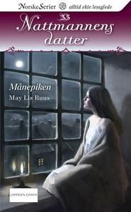 Månepiken (ebok) av May Lis Ruus