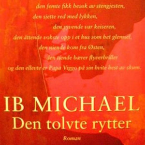 Den tolvte rytter (lydbok) av Ib Michael