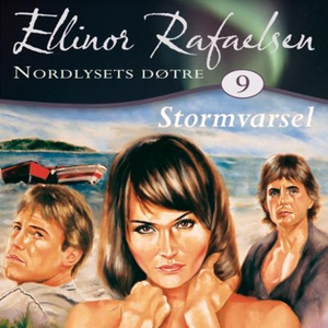Stormvarsel (lydbok) av Ellinor Rafaelsen