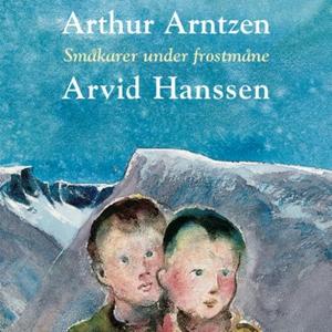 Småkarer under frostmåne (lydbok) av Arthur A