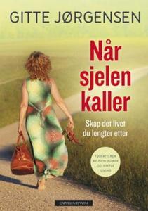 Når sjelen kaller (ebok) av Gitte Jørgensen