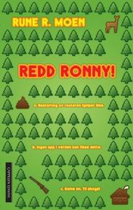 Redd Ronny! (ebok) av Rune R. Moen