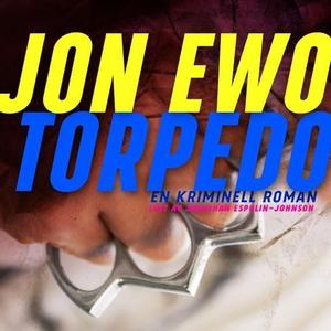 Torpedo (lydbok) av Jon Ewo