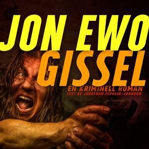 Gissel (lydbok) av Jon Ewo