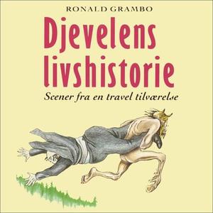 Djevelens livshistorie (lydbok) av Ronald Gra
