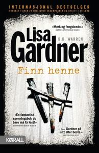 Finn henne (ebok) av Lisa Gardner