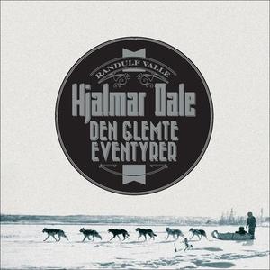 Hjalmar Dale (lydbok) av Randulf Furuholt Val
