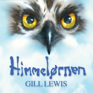 Himmelørnen (lydbok) av Gill Lewis