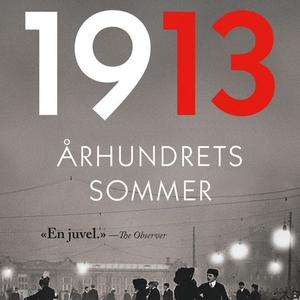 1913 (lydbok) av Florian Illies