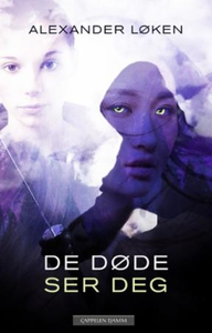 De døde ser deg (ebok) av Alexander Løken