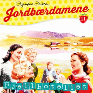 Fjellhotellet (lydbok) av Synnøve Eriksen
