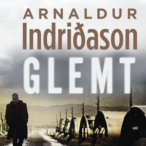 Glemt (lydbok) av Arnaldur Indridason