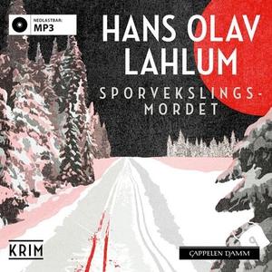 Sporvekslingsmordet (lydbok) av Hans Olav Lah