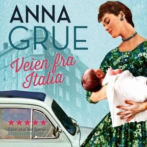Veien fra Italia (lydbok) av Anna Grue