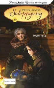 Ingas valg (ebok) av Jorunn Johansen