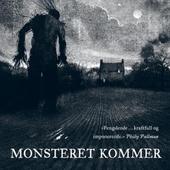 Monsteret kommer