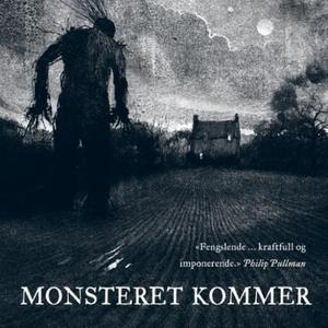 Monsteret kommer (lydbok) av Patrick Ness