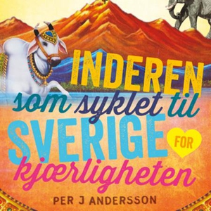 Inderen som syklet til Sverige for kjærlighet
