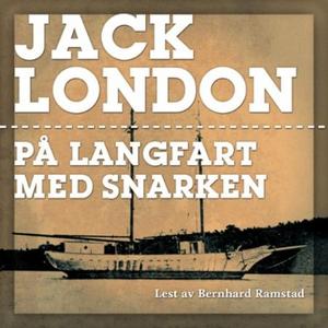 På langfart med Snarken (lydbok) av Jack Lond