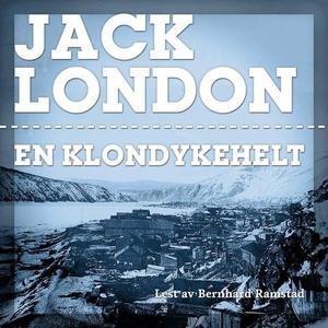 En Klondykehelt (lydbok) av Jack London