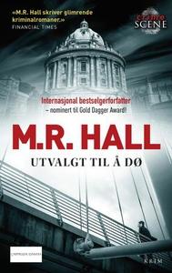 Utvalgt til å dø (ebok) av Matthew R. Hall, M