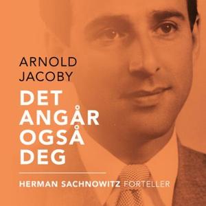 Det angår også deg (lydbok) av Arnold Jacoby