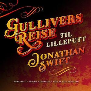 Gullivers reise til Lilleputt (lydbok) av Jon