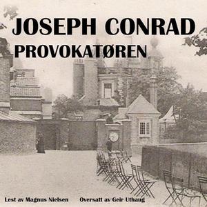 Provokatøren (lydbok) av Joseph Conrad