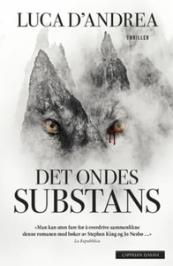 Det ondes substans (ebok) av Luca D'Andrea, L