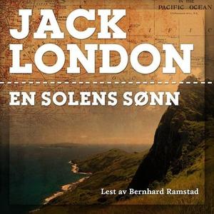 En solens sønn (lydbok) av Jack London