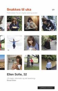 Snakkes til uka (ebok) av Ellen Sofie Lauritz