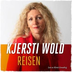 Reisen (lydbok) av Kjersti Wold