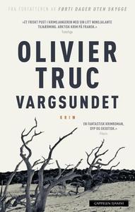 Vargsundet (ebok) av Olivier Truc
