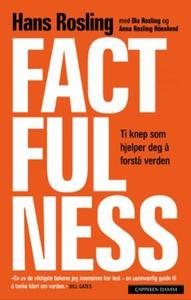 Factfulness (ebok) av Hans Rosling, Ola Rosli
